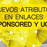 Nuevos atributos en enlaces SPONSORED y UGC