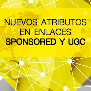 Nuevos atributos en enlaces SPONSORED y UGC